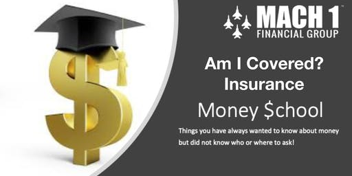 Money School - Am I Covered? - Insurance