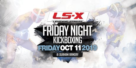 Lightning Strikes X ProAm Kickboxing Event tickets