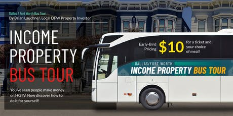 DFW Income Property Bus Tour and Dinner at Olive Garden tickets