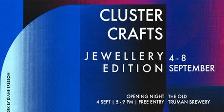 Cluster Crafts | Jewellery Edition tickets