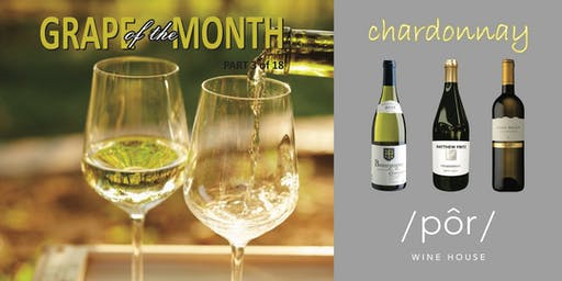 GRAPE OF THE MONTH: Chardonnay
