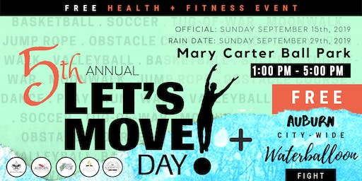 Let's Move Day! Auburn, GA 2019  5th Annual Health & Fitness Event