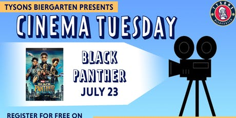 Cinema Tuesdays at Tysons Biergarten - Black Panther   tickets