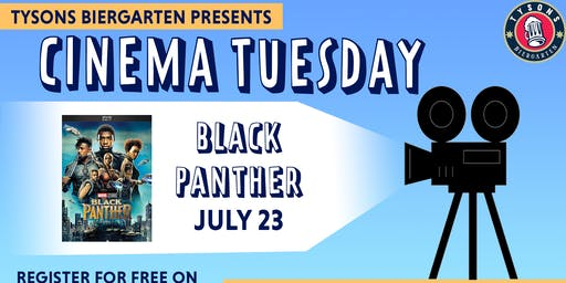 Cinema Tuesdays at Tysons Biergarten - Black Panther