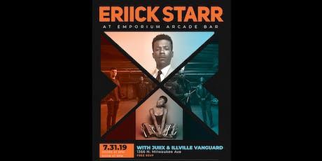 Eriick Starr / Juiix / Illiville Vanguard tickets