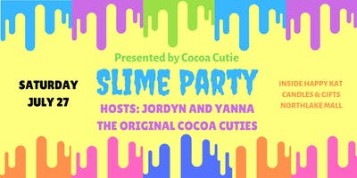 Cocoa Cutie Presents Slime Party Hosted by Original Cocoa Cuties Jordyn and Yanna