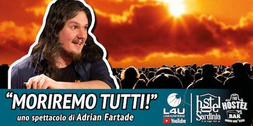"""Adrian Fartade """"MORIREMO TUTTI"""""""