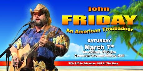 John Friday tickets