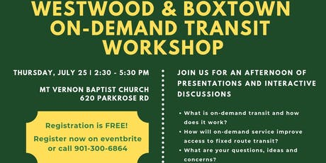 Westwood/Boxtown: On-Demand Transit  Workshop Hosted by MATA, Innovate Memphis, University of Memphis Dept. of City and Regional Planning tickets