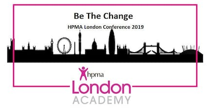Be the Change: HPMA London Academy Conference 2019 tickets