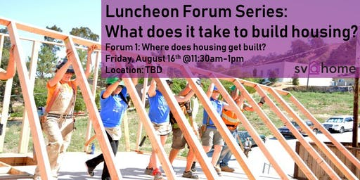 Fall 2019 Lunchtime Forum Series Session1: Where does housing get built?