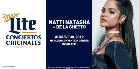 Miller Lite Presents: Natti Natasha & De La Ghetto - Aug 30 - McAllen, TX  tickets