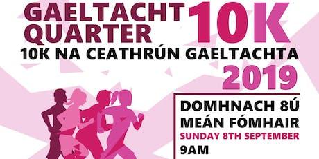 10KM na Ceathrún Gaeltachta 2019 tickets