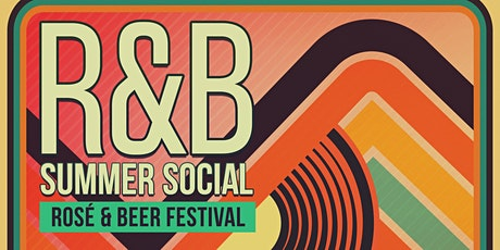 R&B Festival (Rosé & Beer) tickets