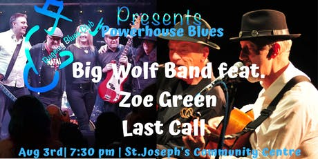 POWERHOUSE BLUES Big Wolf Band feat. Zoe Green andLast Call tickets