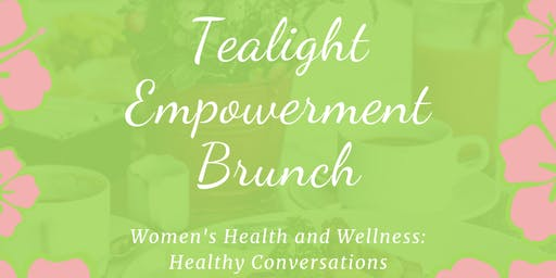 Tealight Empowerment Brunch