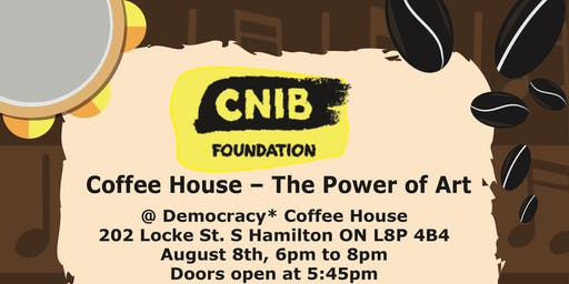 CNIB Hamilton Coffee House - The Power of Art