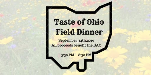 Taste of Ohio:  Field Dinner