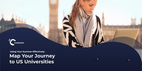 Using Your Summer Effectively: Map Your Journey to US Unis - London July 25 tickets