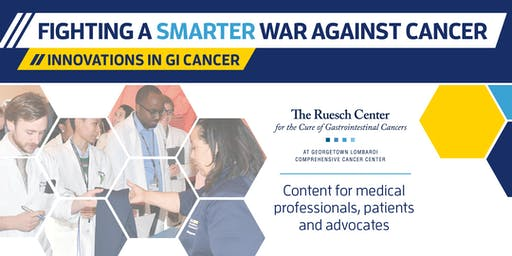 10th Annual Ruesch Center Symposium: Fighting a Smarter War Against Cancer