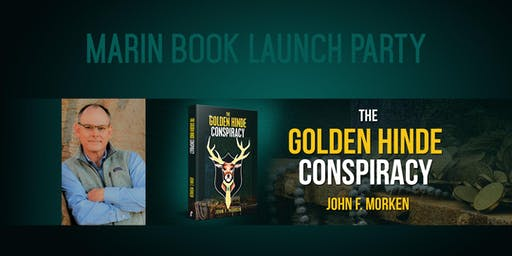 Book Launch! The Golden Hinde Conspiracy by John F. Morken