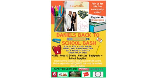 1st Annual Daniels Back To School Bash