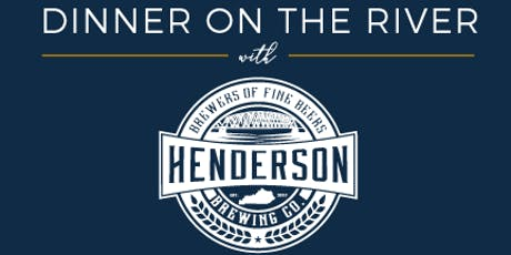 Dinner on the River with Henderson Brewing Company tickets