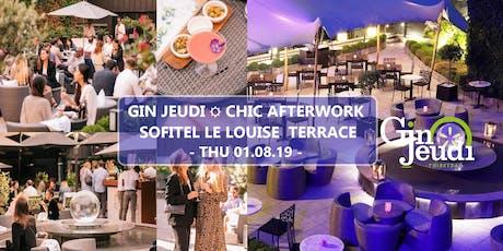 Gin Jeudi Chic Afterwork ☼ Sofitel Le Louise Backyard Terrace tickets