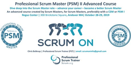 Scrum.org Professional Scrum Master (PSM) II - Andover MA - Oct 28-29, 2019 tickets
