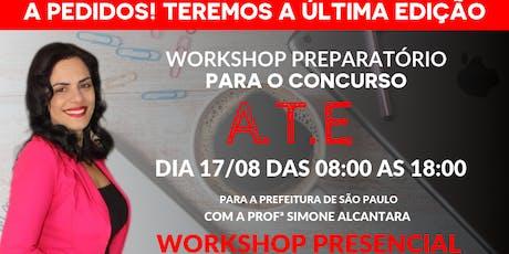 Workshop Preparatório para o Concurso de A.T.E ingressos