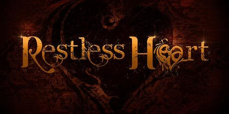 Restless Heart LIVE at Wild Hogs in Walford special guest TBA! tickets