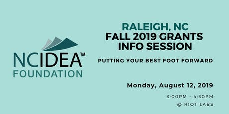 Putting Your Best Foot Forward: NC IDEA's Fall 2019 Grants Information Session (Raleigh) tickets