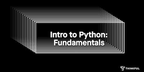 Thinkful Webinar | Intro to Python: Fundamentals tickets