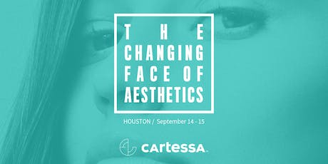 The Changing Face of Aesthetics - Houston tickets