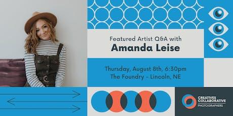 Amanda Leise // Featured Artist Q&A tickets