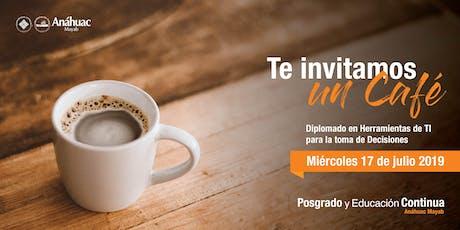 Café Informativo - Diplomado en Herramientas de TI para la toma de Decisiones boletos