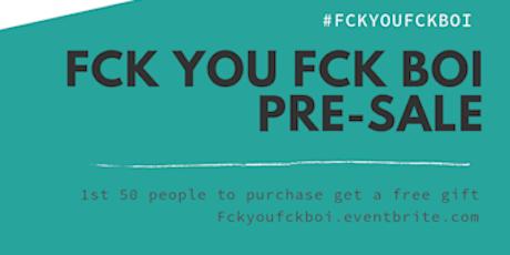Fck Boy Free Garden Party: Fck You Fck Boi Book Release tickets