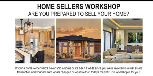 "Home Sellers Workshop ""Free"""