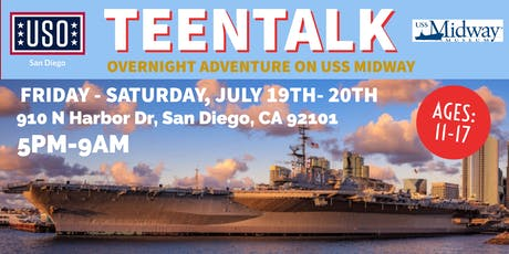 TEENTALK- USS MIDWAY OVERNIGHT ADVENTURE  tickets