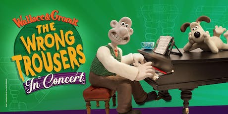 8.30pm Wallace & Gromit: The Wrong Trousers in Concert! tickets