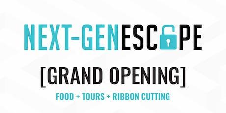 Next-Gen Escape Grand Opening tickets