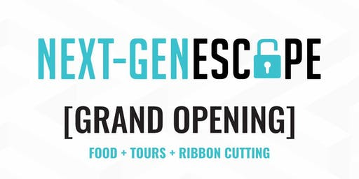 Next-Gen Escape Grand Opening