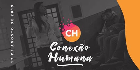 Conexão Humana - O caminho para a evolução do sucesso ingressos