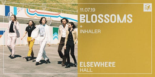 Blossoms @ Elsewhere (Hall)