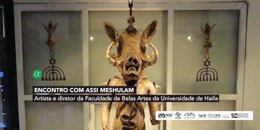 Palestra com Assi Meshulam → Artista e diretor da Faculdade de Belas Artes da Universidade de Haifa