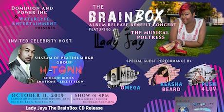 "Lady Jay's ""The BrainBox"" CD Release Benefit Concert tickets"