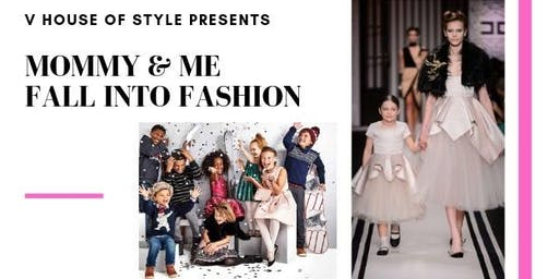 V House of Style Presents: Mommy and Me  Fall into Fashion