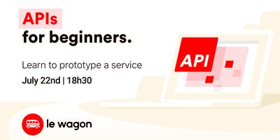 API for Beginners   Free workshop with Le Wagon Rio Coding Bootcamp