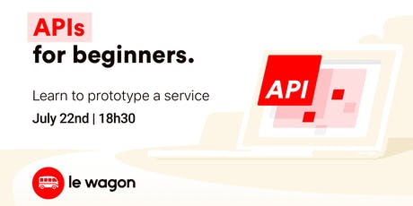 API for Beginners | Free workshop with Le Wagon Rio Coding Bootcamp tickets