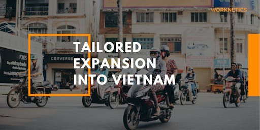 Tailored Expansion into Vietnam